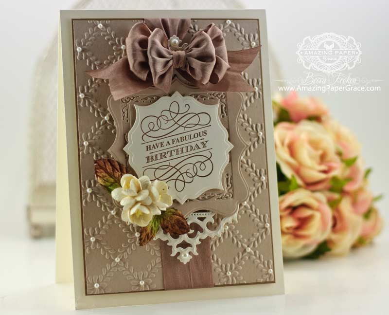 A Fabulous Birthday with Layered Spellbinders Die Cuts and Embossing