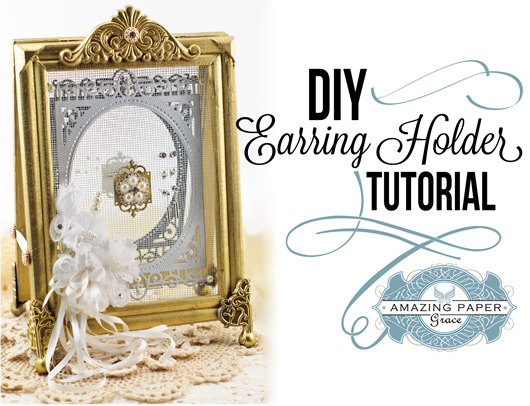 DIY Earring Holder Tutorial by Becca Feeken using Spellbinders 5x7 Heirloom Legacy