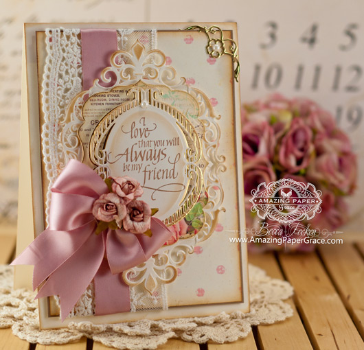 Friendship Card Making Ideas by Becca Feeken using Quietfire Design Always Be My Friend and Spellbinders Fleur de Elegance