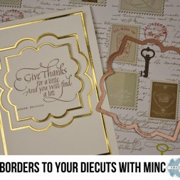 Tutorial by Becca Feeken - How to Add Borders to your Die Cuts with a Minc Machine - www.amazingpapergrace.com