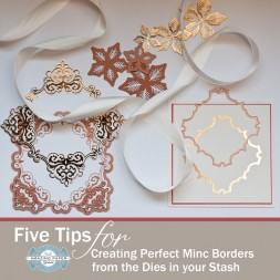 Five Tips for Creating Perfect Minc Borders on Diecuts in your Stash by Becca Feeken - www.amazingpapergrace.com