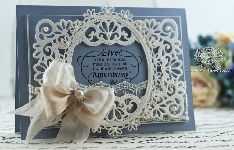 Card Making Ideas by Becca Feeken using Quietfire Design - Live in the Moment and Spellbinders Heirloom Rectangle, Spellbinders Oval Floral - www.amazingpapergrace.com