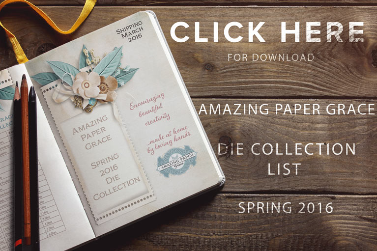 Spring 2016 Die Collection List - www.amazingpapergrace.com