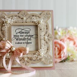 Card Making Ideas by Becca Feeken using Spellbinders Graceful Frame Maker Tool, Spellbinders Graceful Brackets, Spellbinders Laced in Love and Quietfire Design - Always Believe - see fully supply list at www.amazingpapergrace.com