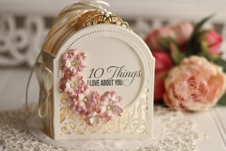 10 Things I Love About You Book by Becca Feeken using Amazing Paper Grace 3D Vignettes by Spellbinders - Grand Dome, Filigree Numbers, Cinch and Go Flowers III, Filigree Pocket - for full supply list visit www.amazingpapergrace.com/?p=33540